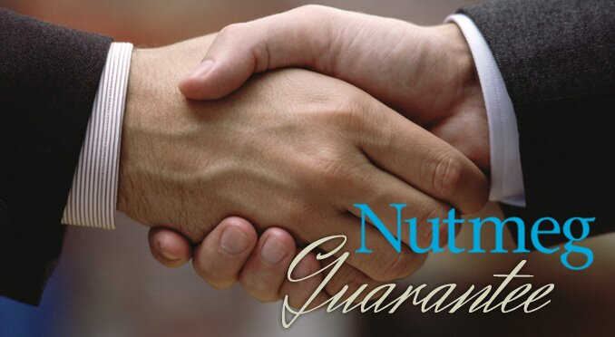 The Nutmeg Guarantee to our families